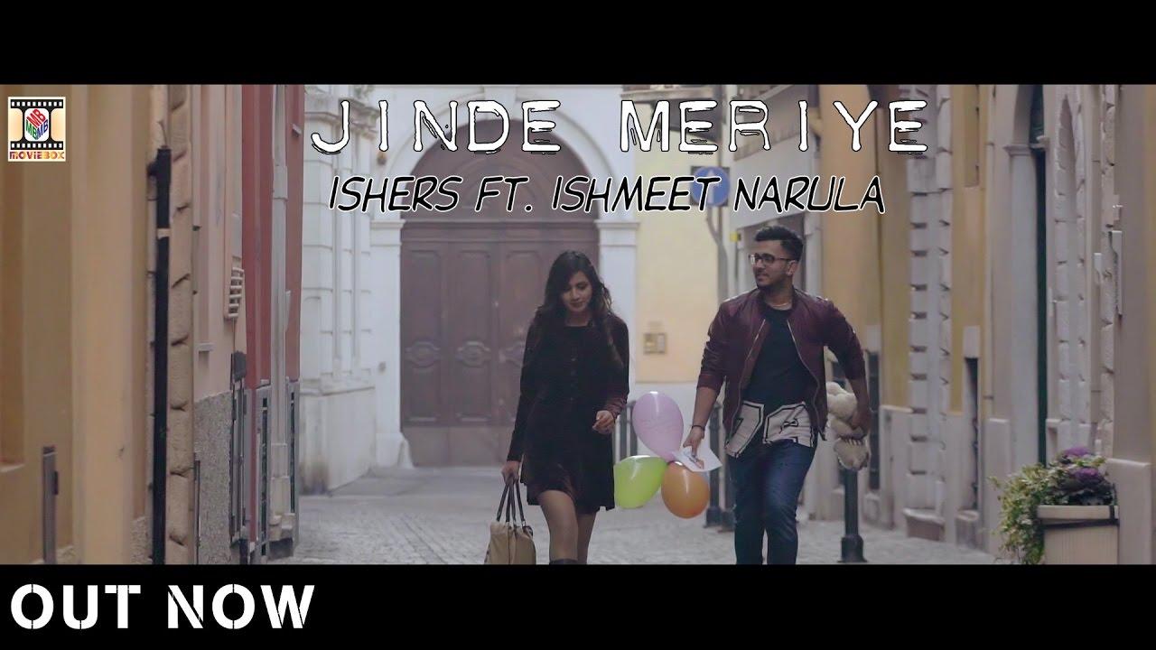Ishers ft Ishmeet Narula – Jinde Meriye