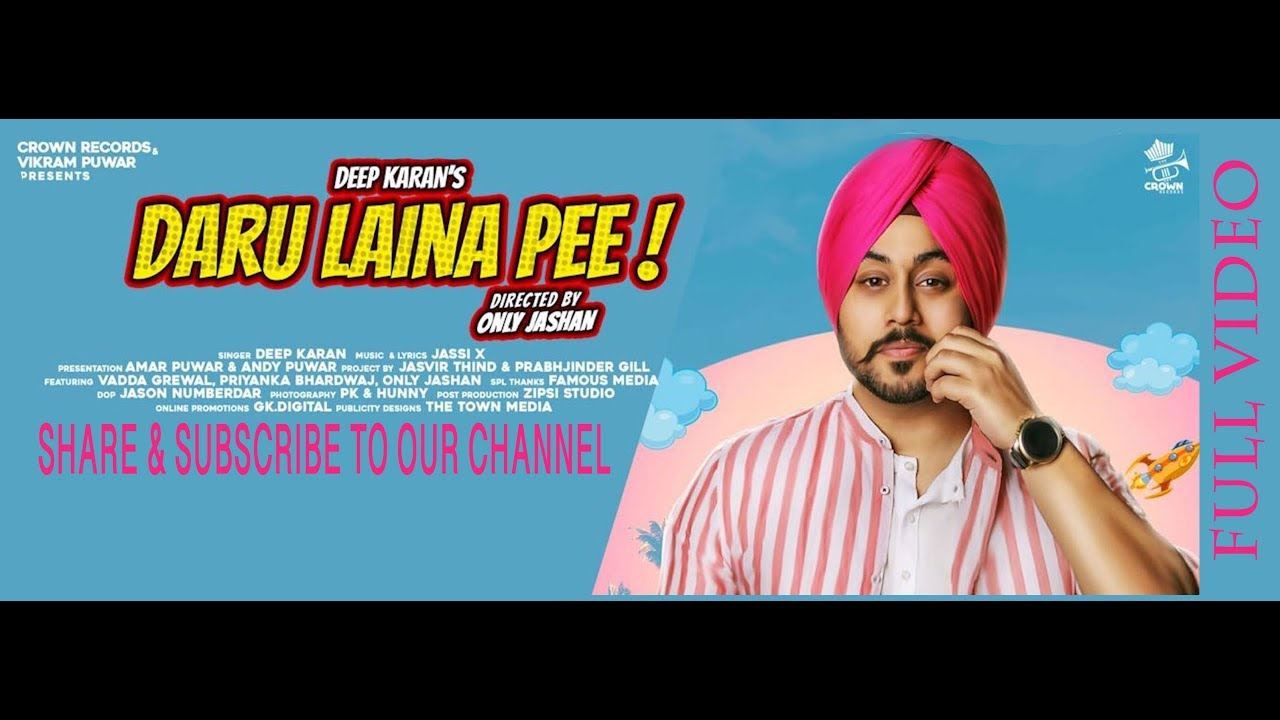 Deep Karan ft Jassi X – Daru Laina Pee