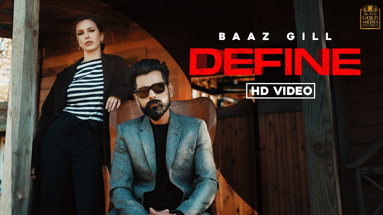 Baaz Gill ft Mxrci – Define