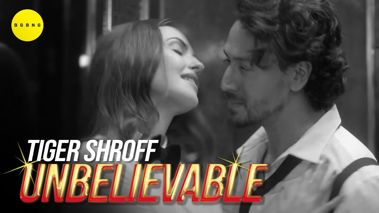 Tiger Shroff – Unbelievable