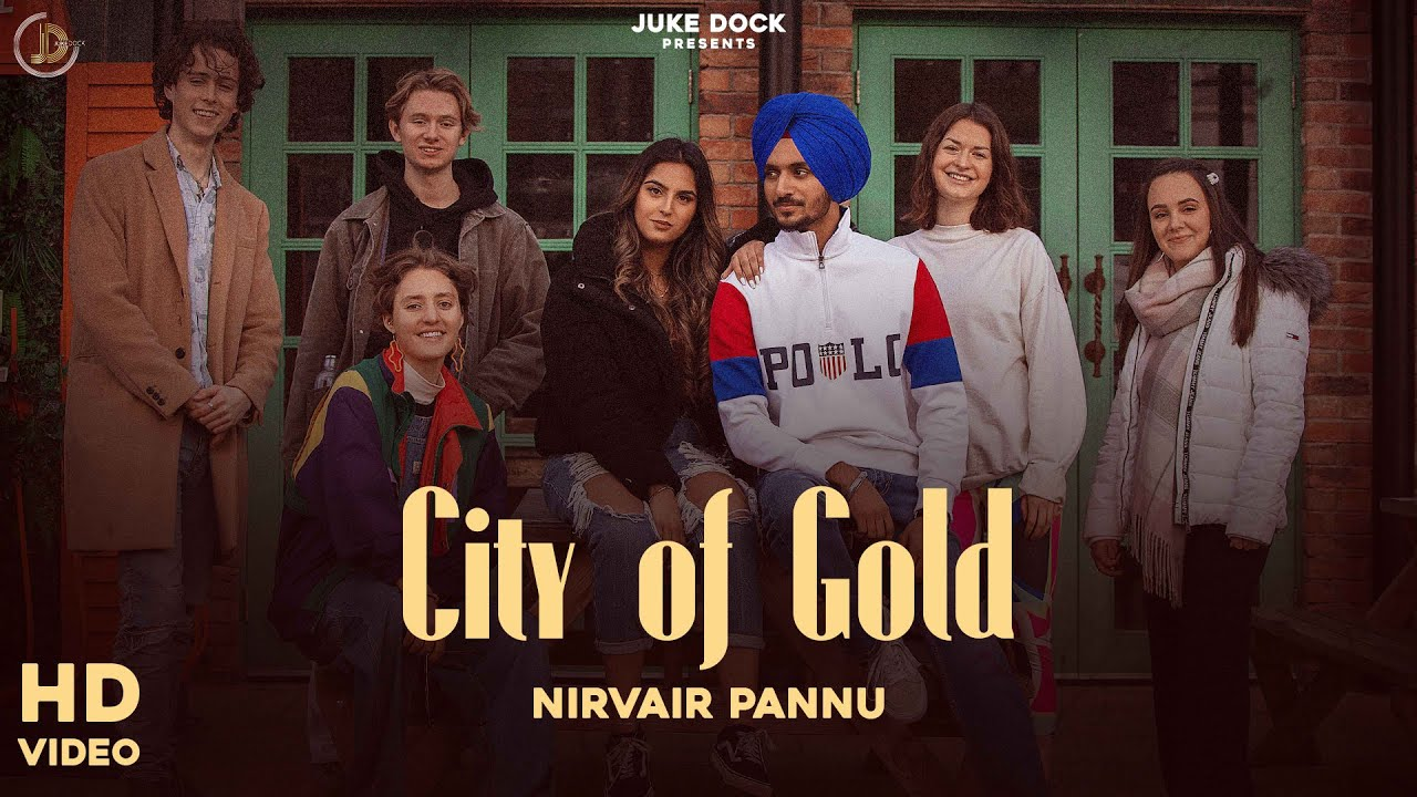 Nirvair Pannu ft Deep Royce – City Of Gold