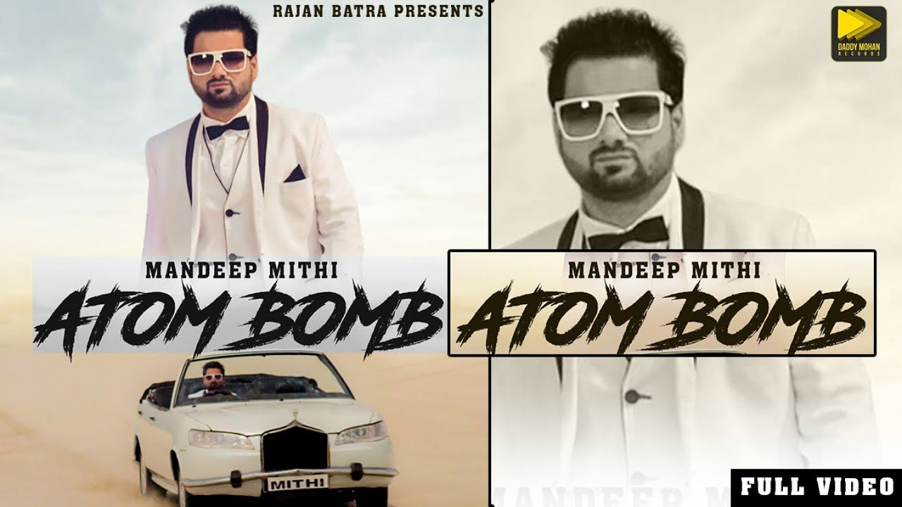 Mandeep Mithi ft B. Praak – Atom Bomb