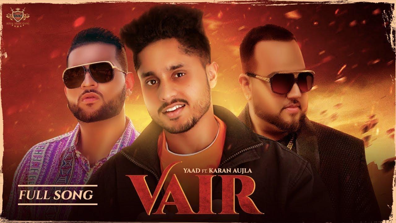 Yaad ft Karan Aujla & Deep Jandu – Vair