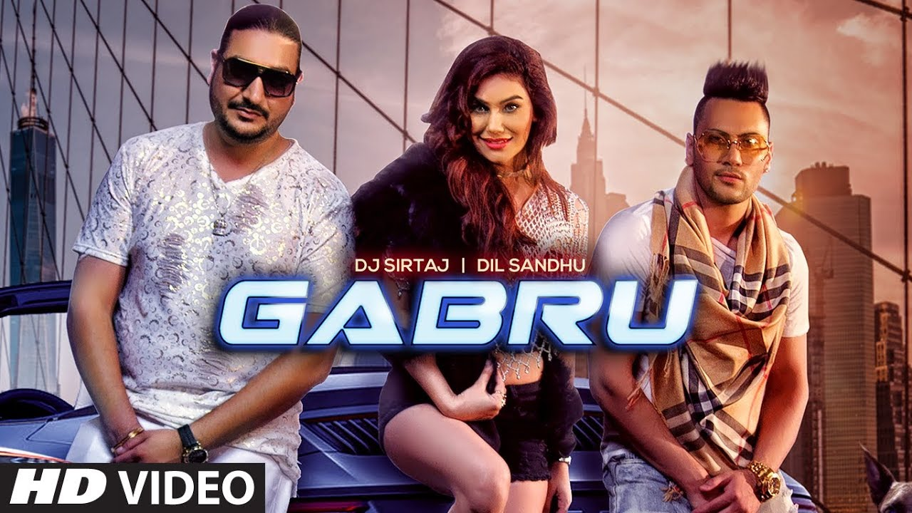 DJ Sirtaj & Dil Sandhu – Gabru
