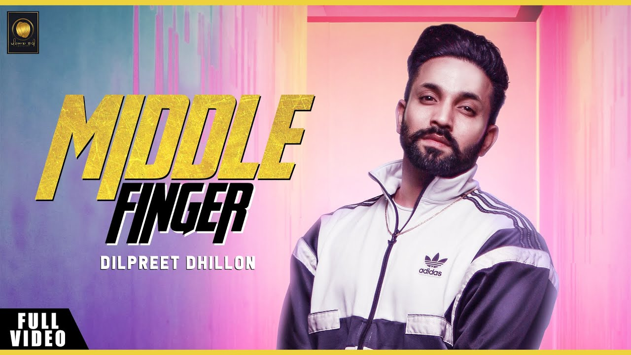 Dilpreet Dhillon ft Jerry & Ravi RBS – Middle Finger