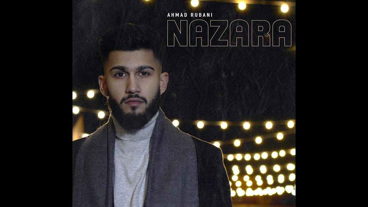 Ahmed Rubani ft Irfan Chaudhry – Nazara