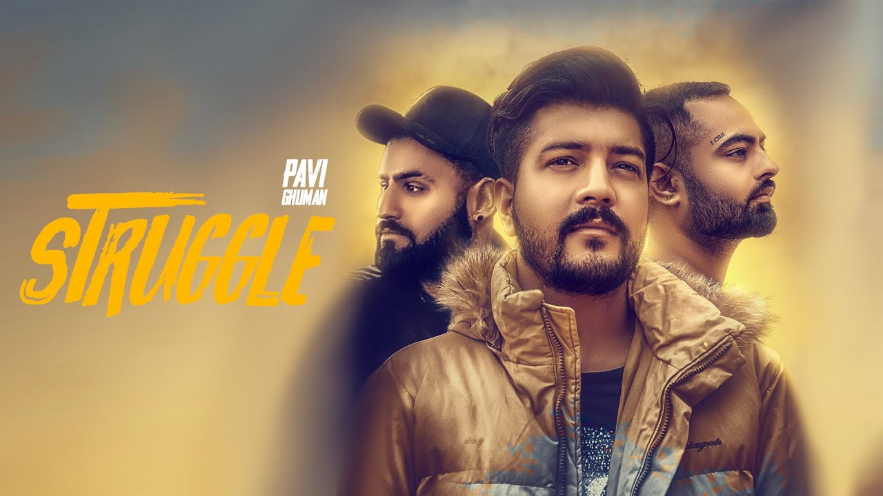 PAvi Ghuman ft Game Changerz – Struggle
