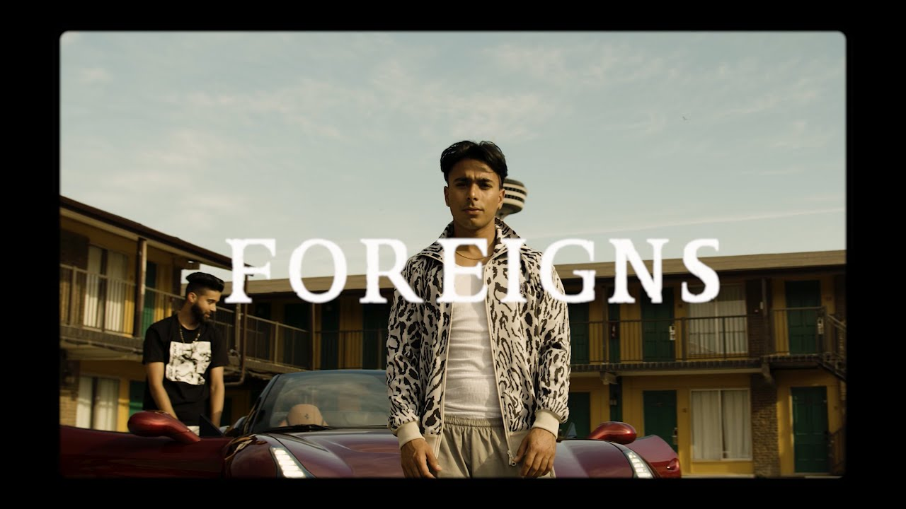 AP Dhillon, Gurinder Gill & Money Musik – Foreigns