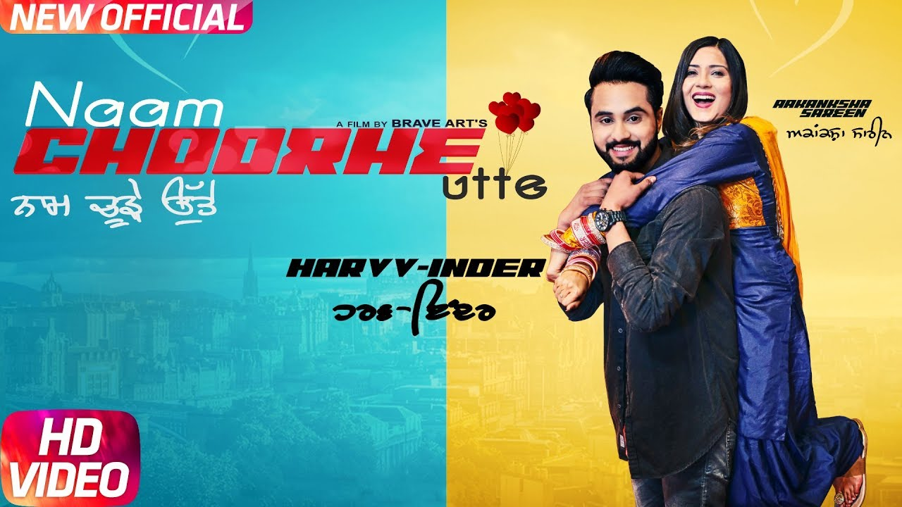 Harvv Inder ft Aakankhsha Sareen & T Jay Tindi – Naam Choorhe Utte