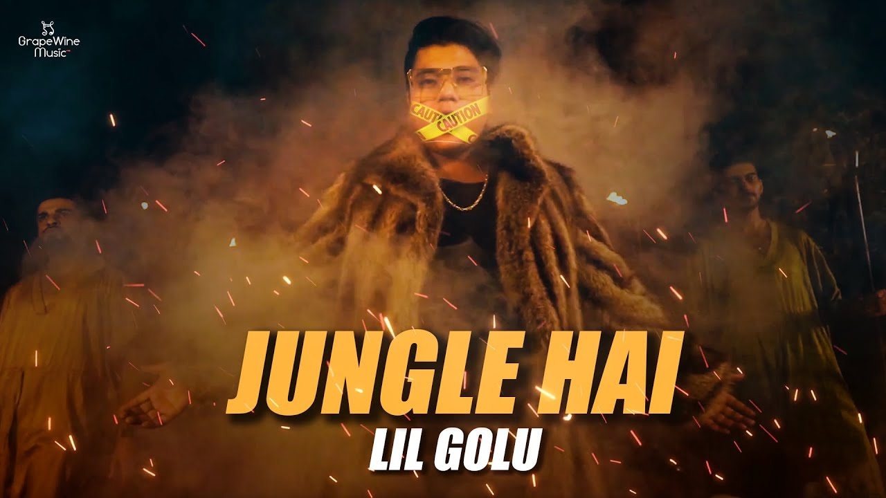 Lil Golu – Jungle Hai