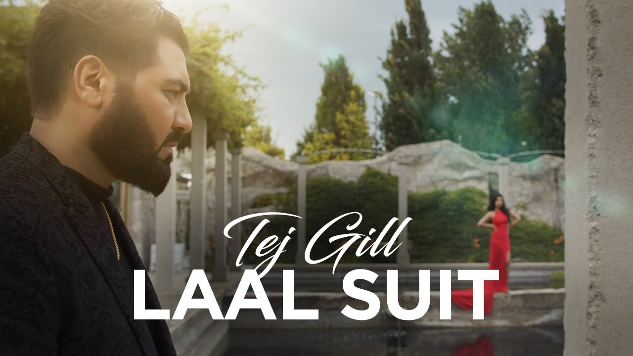 Tej Gill – Laal Suit