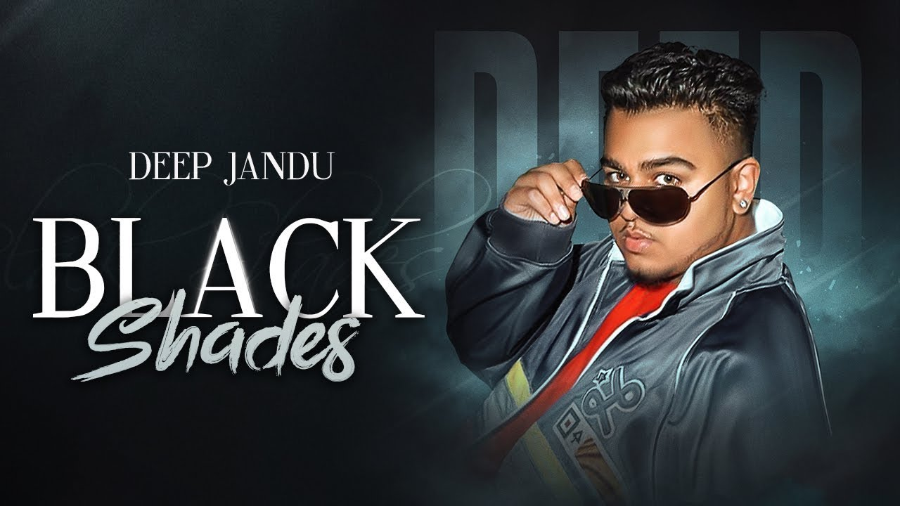 Deep Jandu – Black Shades