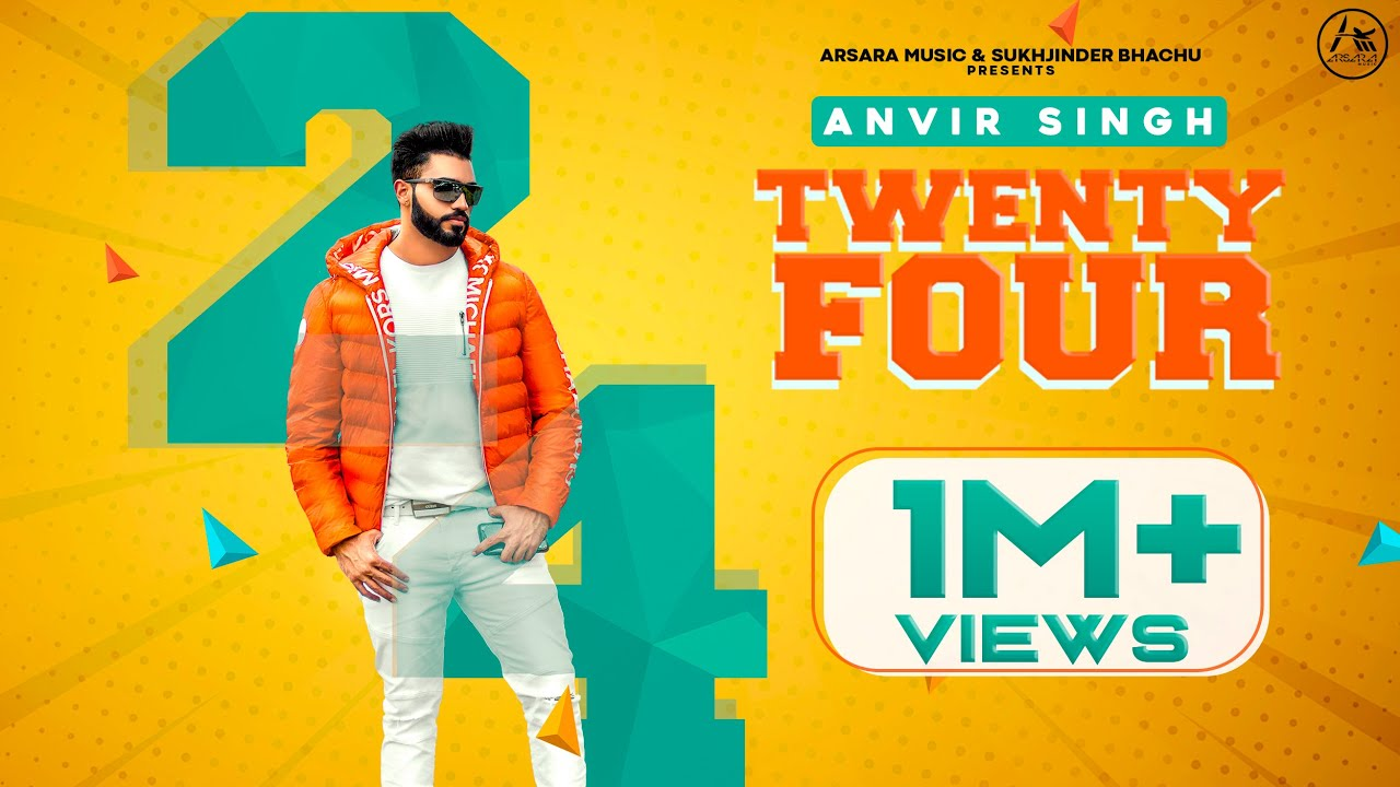 Anvir Singh ft Snappy – Twenty Four