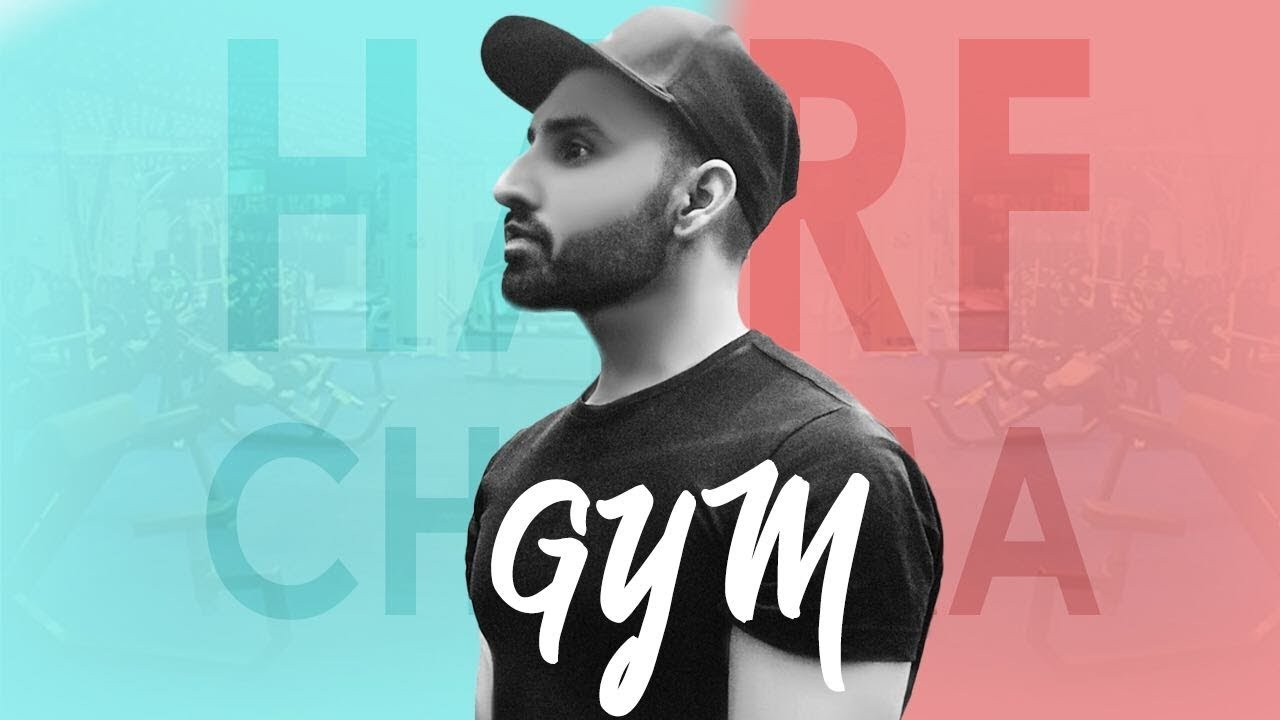 Harf Cheema – Gym
