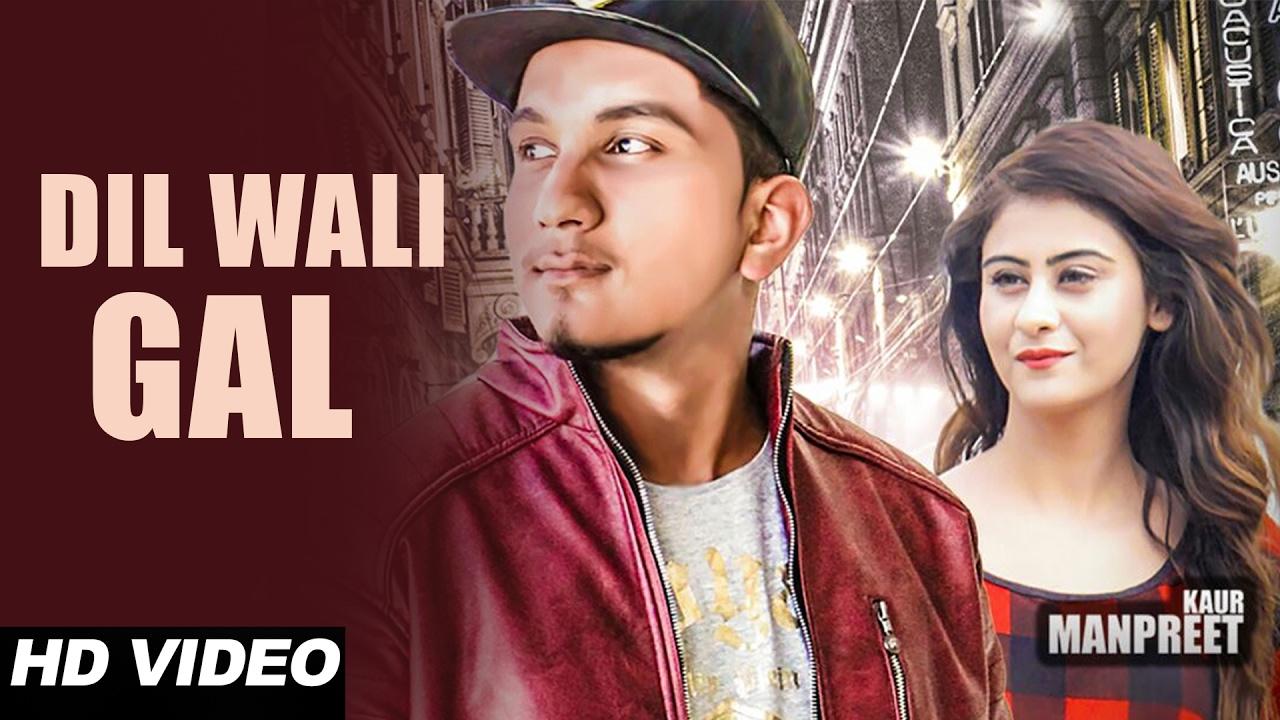 Junot Sohi – Dil Wali Gal