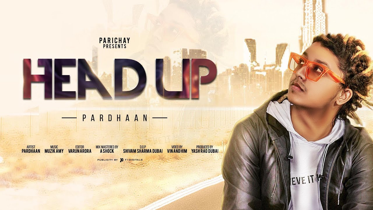 Pardhaan – Head Up
