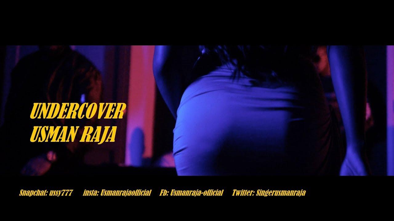 Usman Raja – Undercover