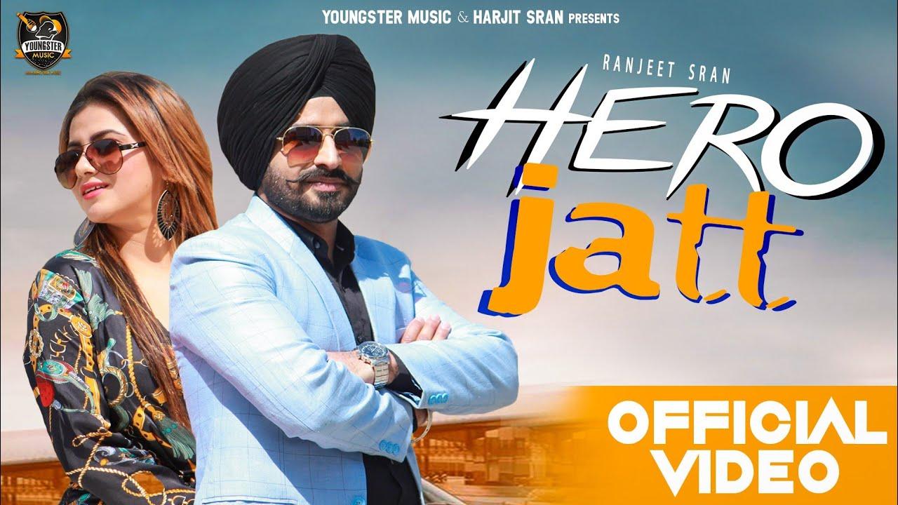 Ranjeet Sran ft Gurlej Akhtar & KV Singh – Hero Jatt