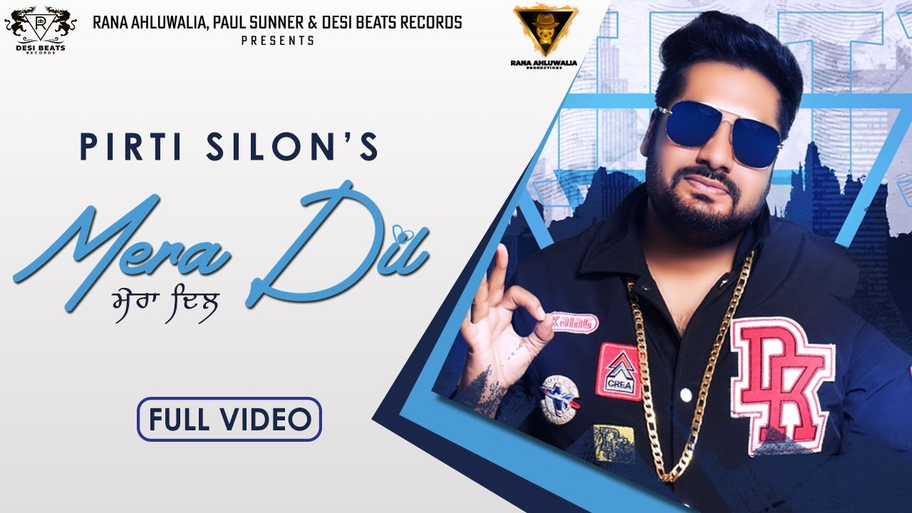 Pirti Silon ft DJ Duster – Mera Dil