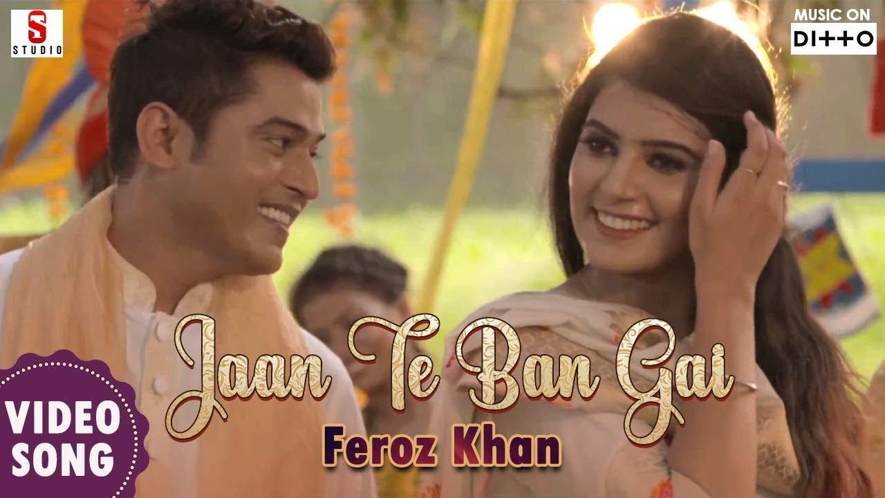 Feroz Khan – Jaan Te Ban Gai