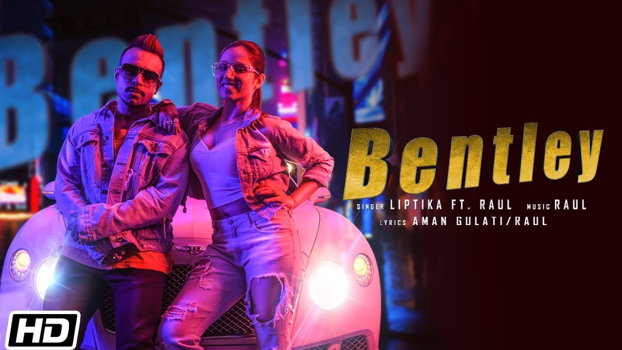 Liptika ft Raul – Bentley