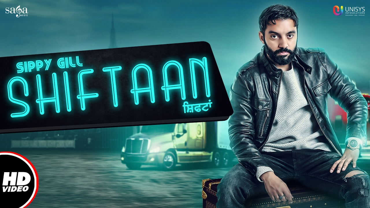 Sippy Gill ft Neetu Bhalla – Shiftaan