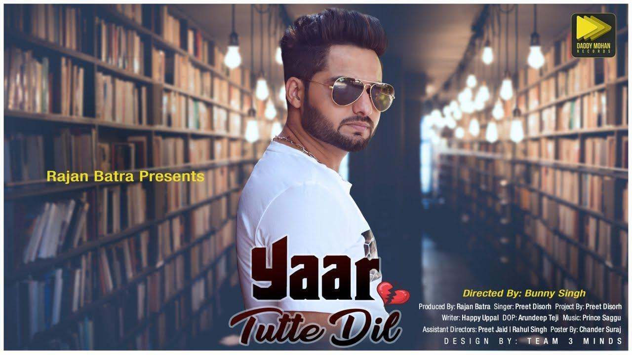 Preet Disorh – Yaar Tutte Dil