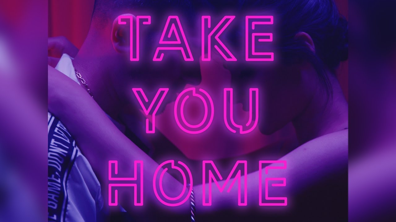 NEEL – Take You Home