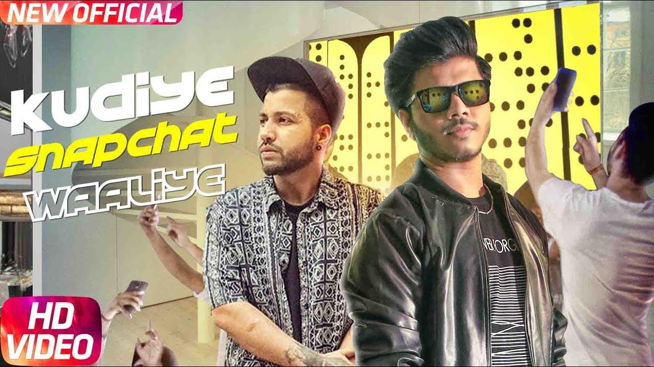 Ranvir ft Sukh-E Muzical Doctorz – Kudiye Snapchat Waaliye