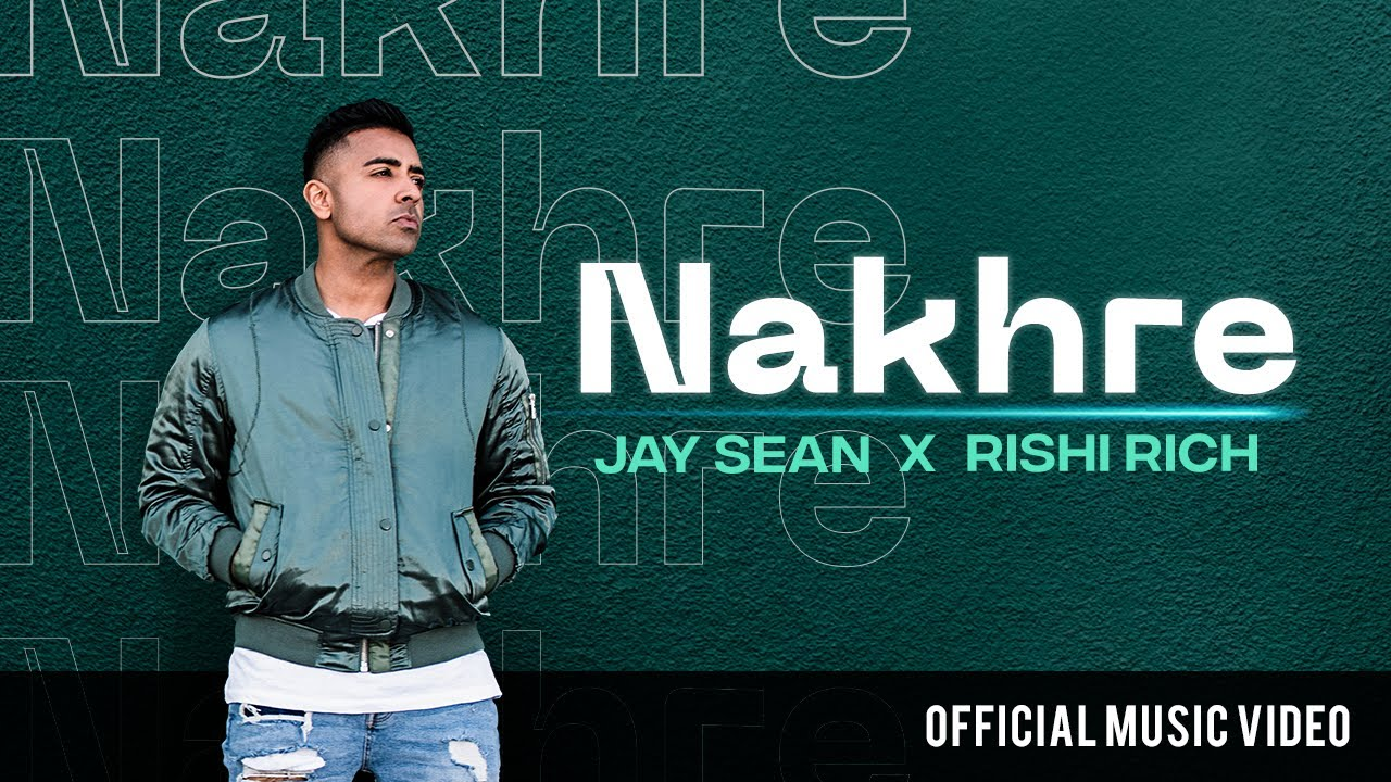 Jay Sean ft Kiranee & Rishi Rich – Nakhre
