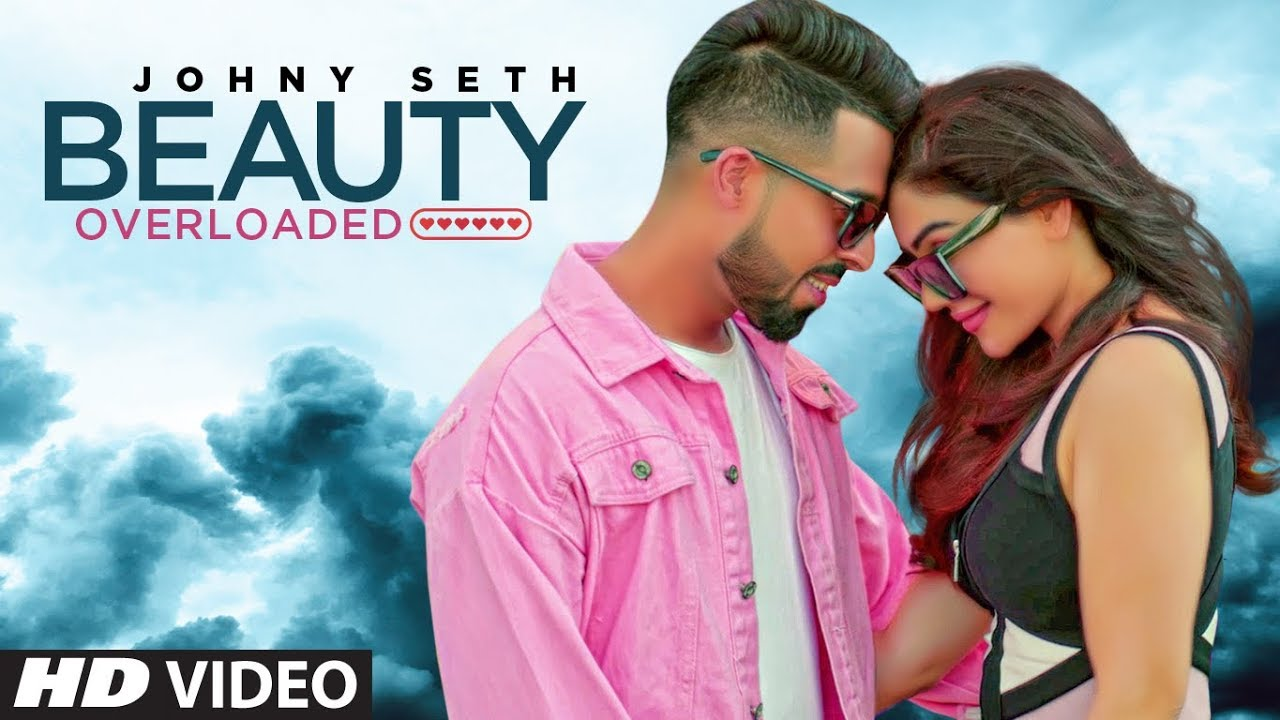 Johny Seth – Beauty Overloaded