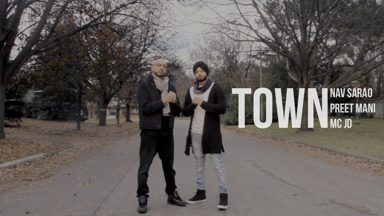 Nav Sarao ft Preet Mani & MC JD – Town
