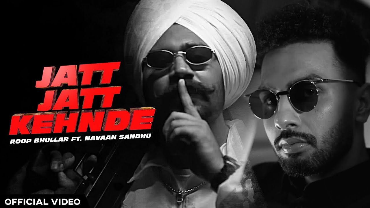 Roop Bhullar ft Yung Delic & Mxrci – Jatt Jatt Kehnde
