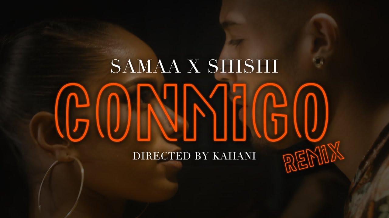 SAMAA & ShiShi – Conmigo (Remix)