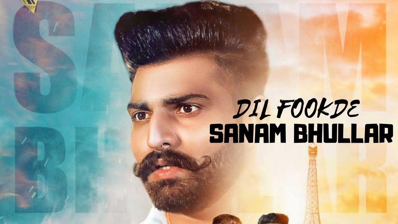 Sanam Bhullar ft Mista Baaz – Dil Fookde
