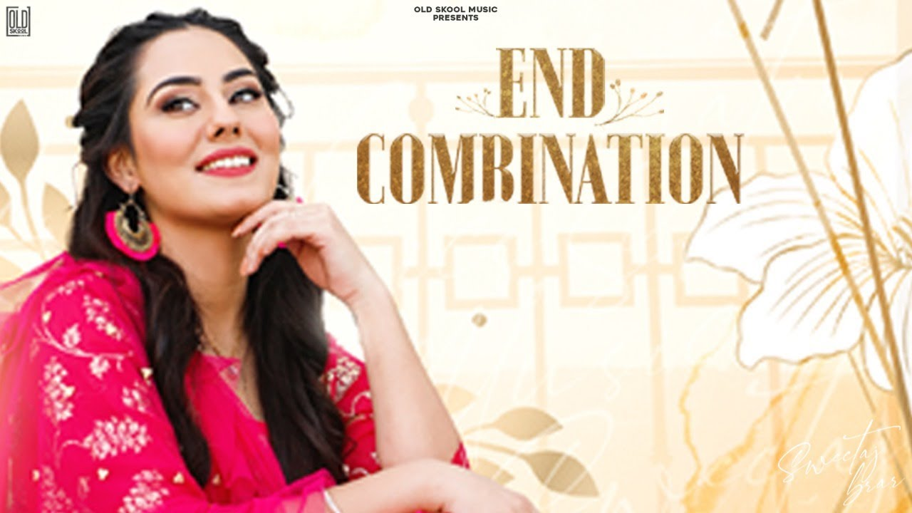 Sweetaj Brar ft Desi Routz – End Combination