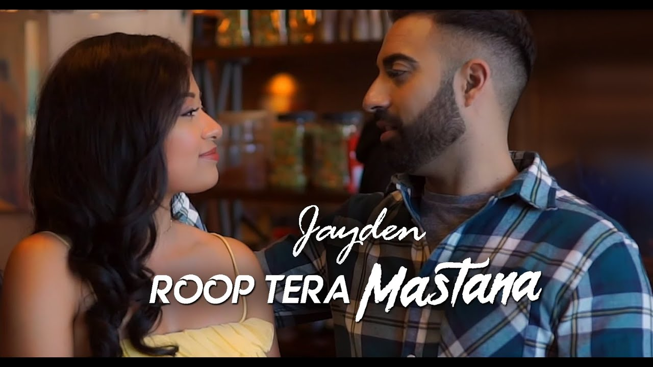 Jayden – Roop Tera Mastana (Recreated)