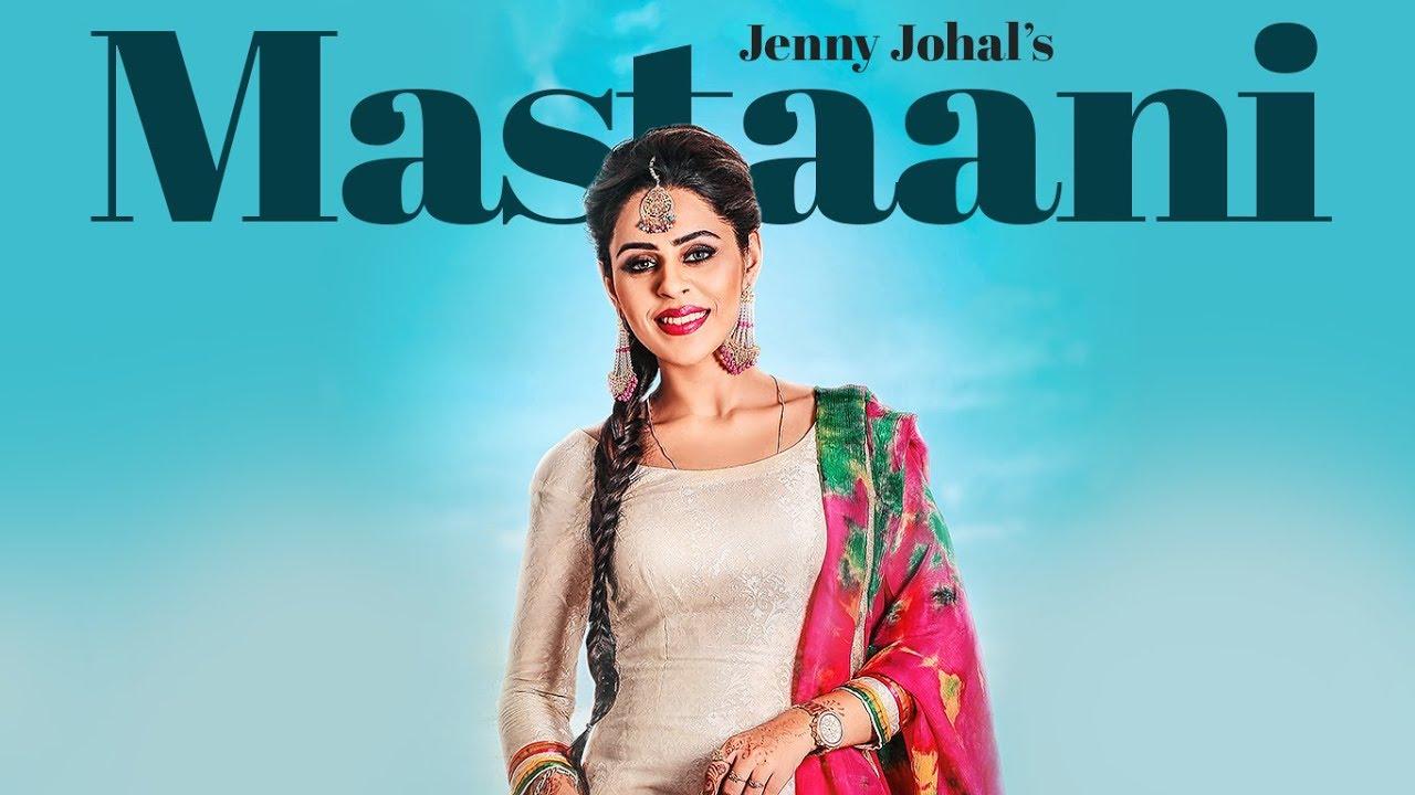 Jenny Johal ft Desi Crew – Mastaani