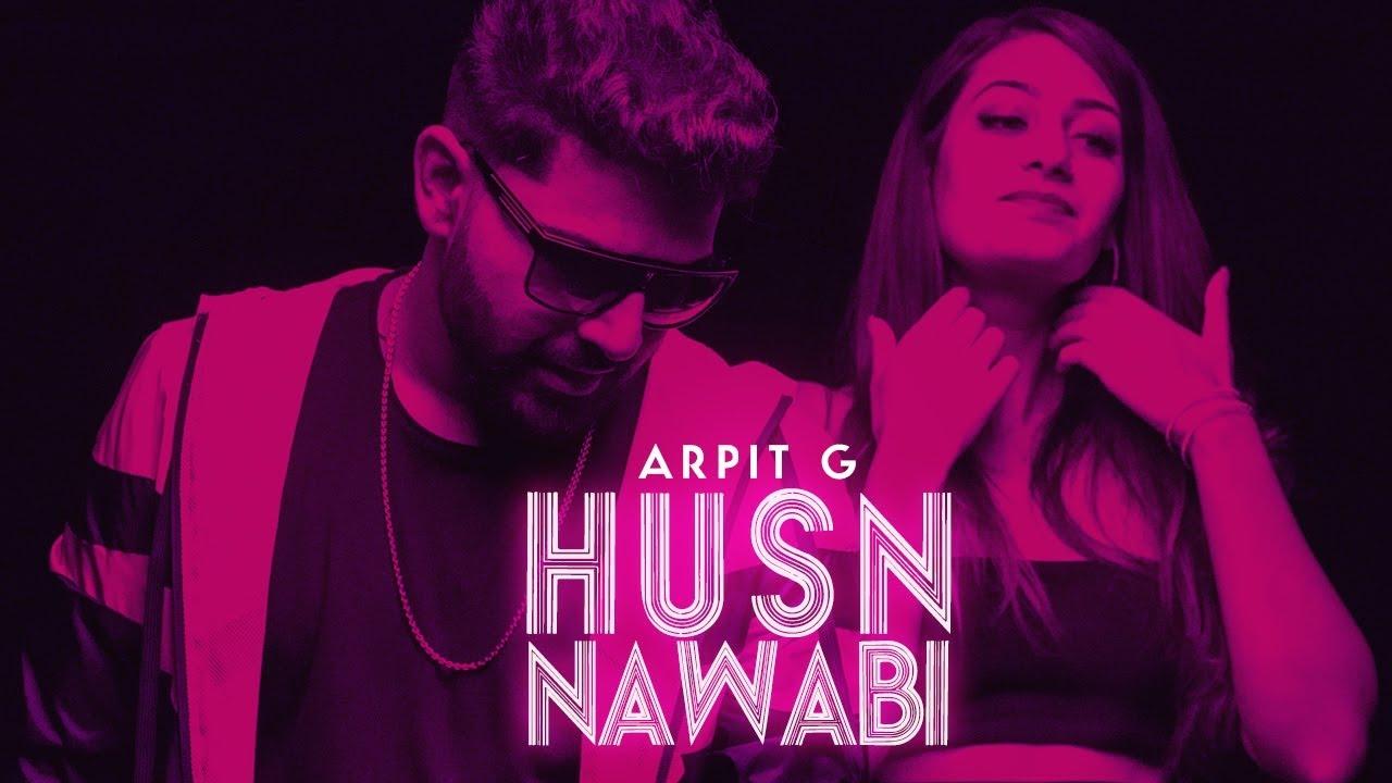 Arpit G – Husn Nawabi