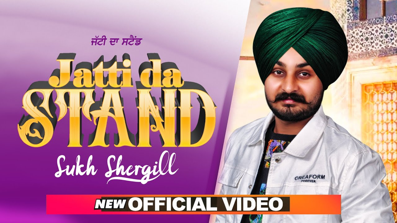 Sukh Shergill ft KV Singh – Jatti Da Stand