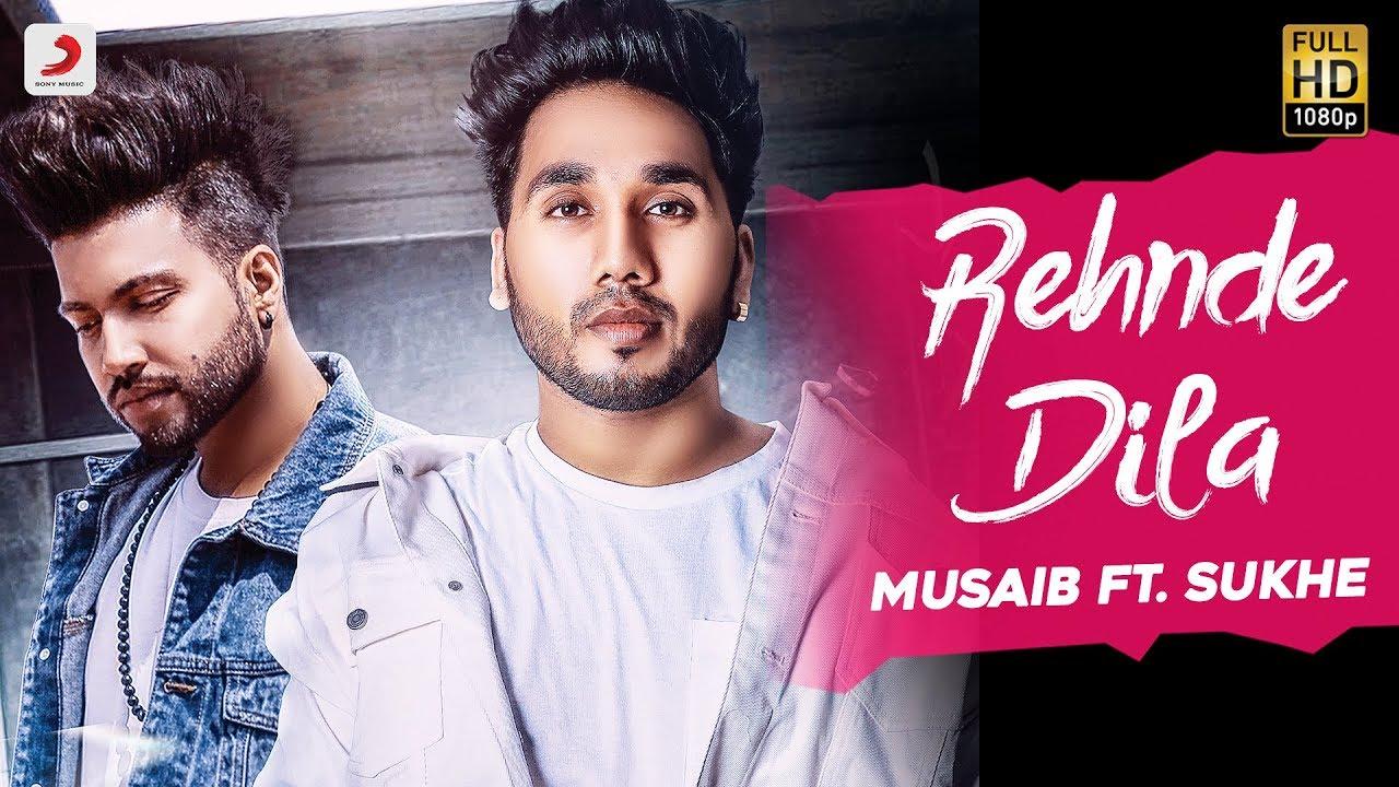 Musaib ft Sukh-E Muzical Doctorz – Rehnde Dila