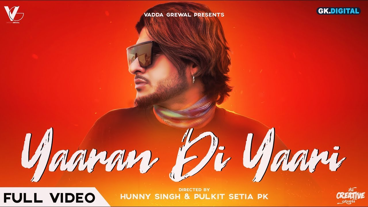 Vadda Grewal ft Game Changerz – Yaaran Di Yaari