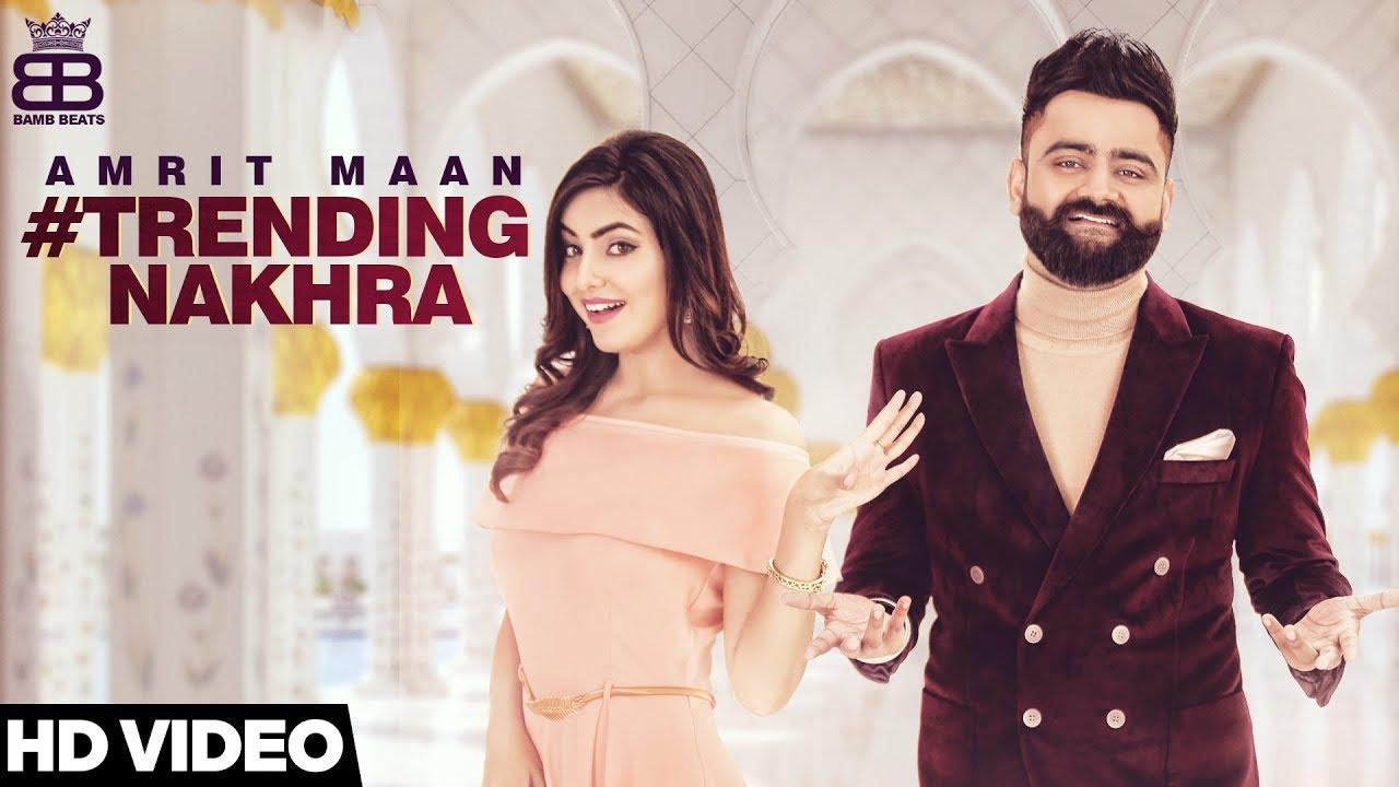 Amrit Maan ft Ginni Kapoor & Intense – Trending Nakhra