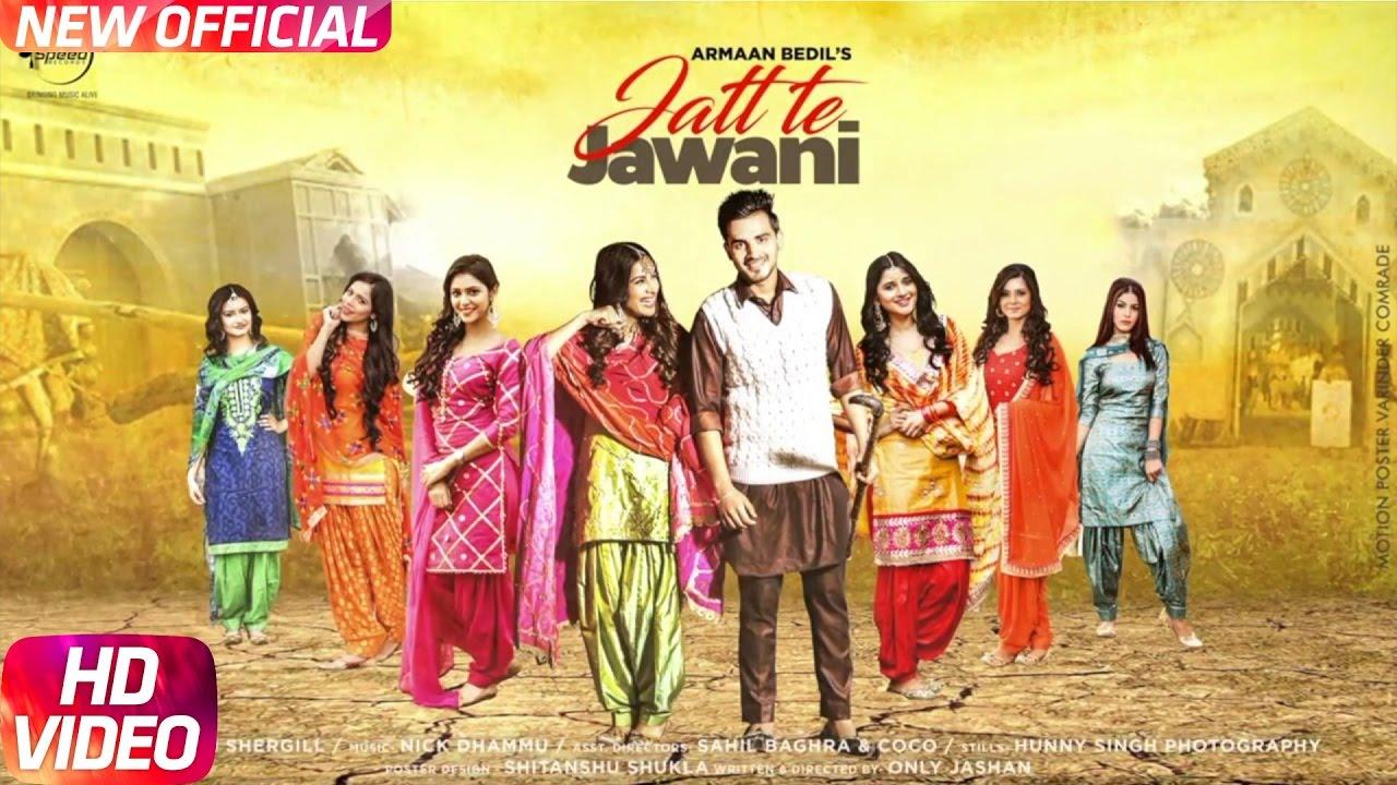 Armaan Bedil ft Nick Dhammu – Jatt Te Jawani