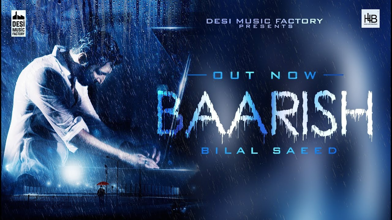 Bilal Saeed – Baarish