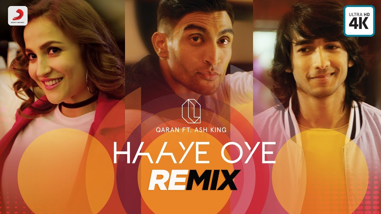 Qaran ft Ash King – Haaye Oye (Remix)