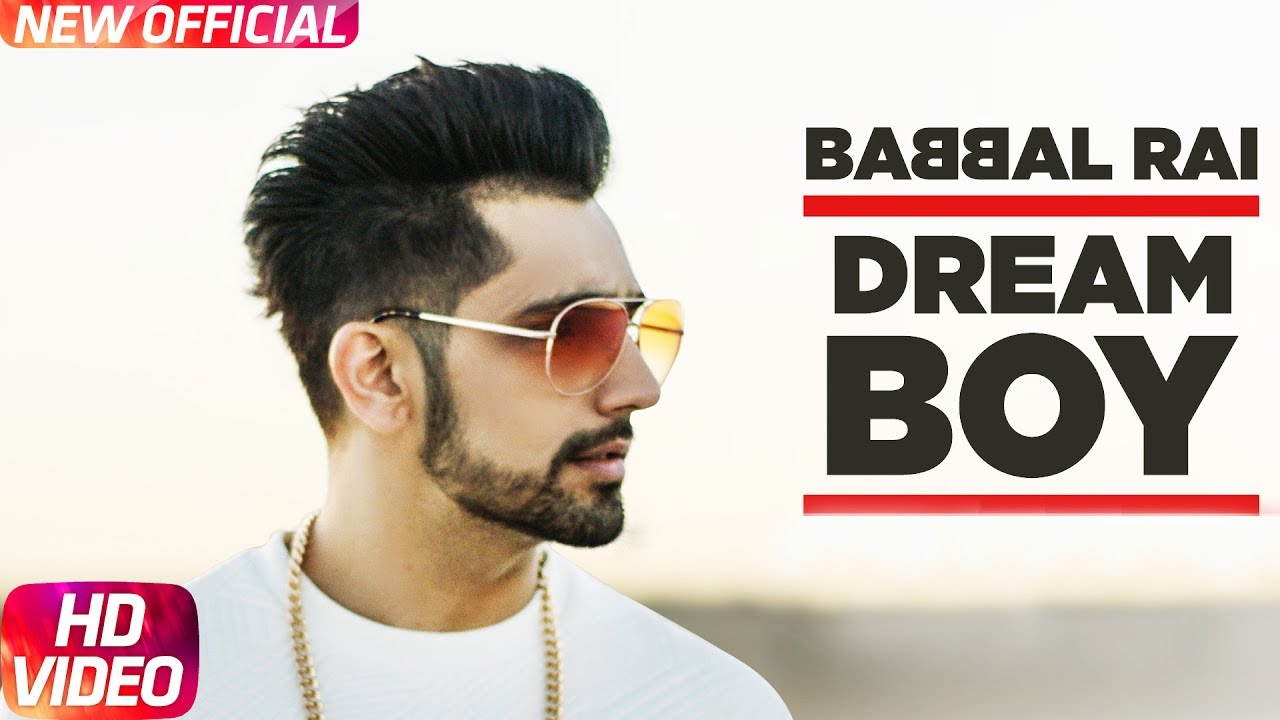 Babbal Rai ft Pav Dharia – Dream Boy