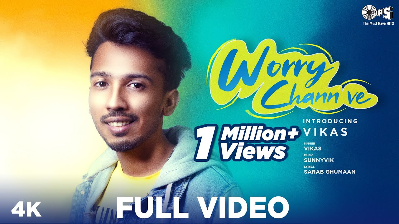 Vikas ft Sunny Vik – Worry Chann Ve