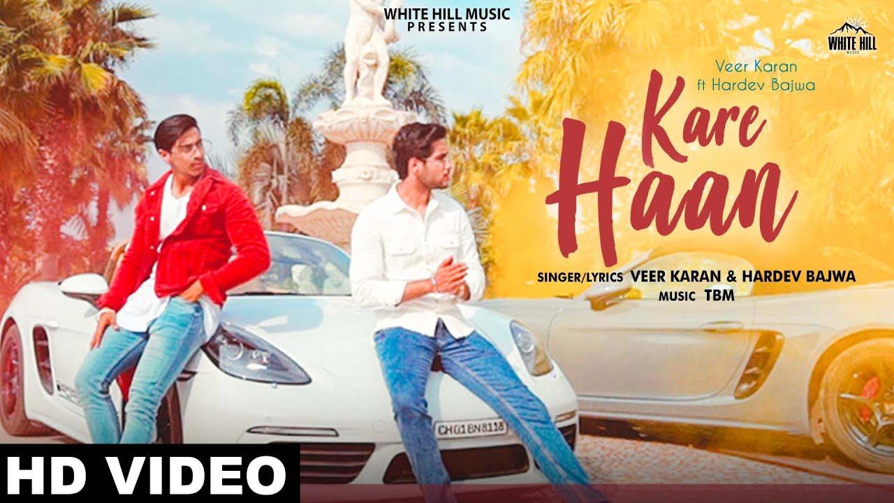 Veer Karan ft Hardev Bajwa & TBM – Kare Haan