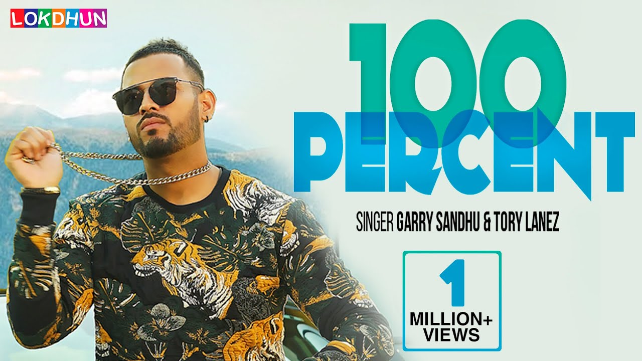 Garry Sandhu ft Tory Lanez, Roach Killa & Dr Zeus – 100 Percent